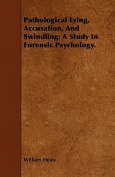 Pathological Lying, Accusation, and Swindling