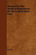 Manual for the Medical Department of the United States Navy