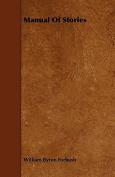 Manual of Stories