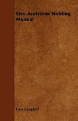 Oxy-Acetylene Welding Manual