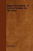 Biggle Horse Book