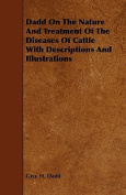 Dadd on the Nature and Treatment of the Diseases of Cattle with Descriptions and Illustrations