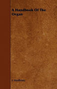 A Handbook of the Organ