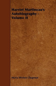 Harriet Martineau's Autobiography - Volume II