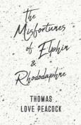 The Misfortunes of Elphin and Rhododaphne
