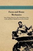 Farm And Home Mechanics