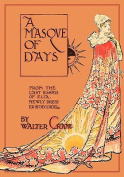 A Masque of Days - From the Last Essays of Elia - Newly Dressed and Decorated by Walter Crane