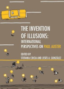 The Invention of Illusions