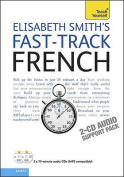 Teach Yourself Fast-track French [Audio]