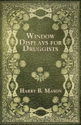 Window Displays for Druggists