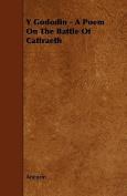 Y Gododin - A Poem on the Battle of Cattraeth