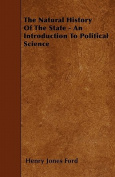 The Natural History of the State - An Introduction to Political Science