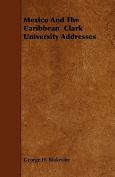 Mexico and the Caribbean Clark University Addresses