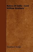 Rulers of India - Lord William Bentinck