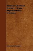 Modern American Oratory - Seven Representative Orations