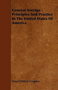 General Average - Principles and Practice in the United States of America