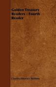 Golden Treasury Readers - Fourth Reader