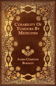 Curability of Tumours by Medicines