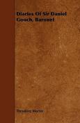 Diaries of Sir Daniel Gooch, Baronet