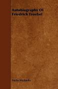 Autobiography of Friedrich Froebel
