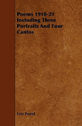 Poems 1918-21 Including Three Portraits and Four Cantos