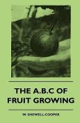 The B.C Of Fruit Growing
