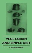 Vegetarian and Simple Diet