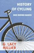 History Of Cycling - Bike Riding Basics