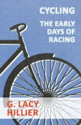 Cycling - The Early Days Of Racing