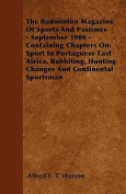 The Badminton Magazine Of Sports And Pastimes - September 1900 - Containing Chapters On