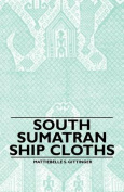 South Sumatran Ship Cloths
