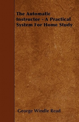 The Automatic Instructor - A Practical System for Home Study