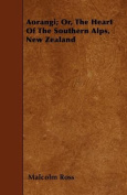 Aorangi; Or, the Heart of the Southern Alps, New Zealand