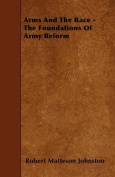 Arms and the Race - The Foundations of Army Reform