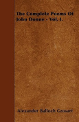 The Complete Poems of John Donne - Vol. I.