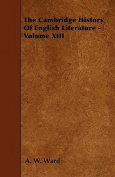 The Cambridge History of English Literature - Volume XIII
