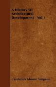 A History of Architectural Development - Vol I