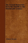 The French Humorists from the Twelfth to the Nineteenth Century