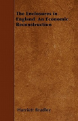 The Enclosures in England an Economic Reconstruction