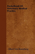 Pocketbook of Veterinary Medical Practice
