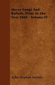 Merry Songs and Ballads, Prior to the Year 1800 - Volume III