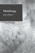 Metallurgy - The Art of Extracting Metals from Their Ores