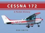 Cessna 172: A Pocket History