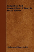 Emigration and Immigration - A Study in Social Science