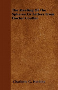 The Meeting of the Spheres or Letters from Doctor Coulter