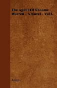 The Agent of Broome Warren - A Novel - Vol I.