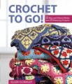 Crochet to Go!