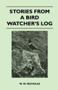 Stories from a Bird Watcher's Log