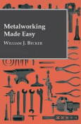 Metalworking Made Easy