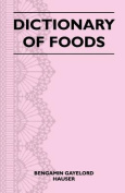 Dictionary of Foods